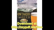 Ontario Beer A Heady History of Brewing from the Great Lakes to Hudson Bay (American Palate)