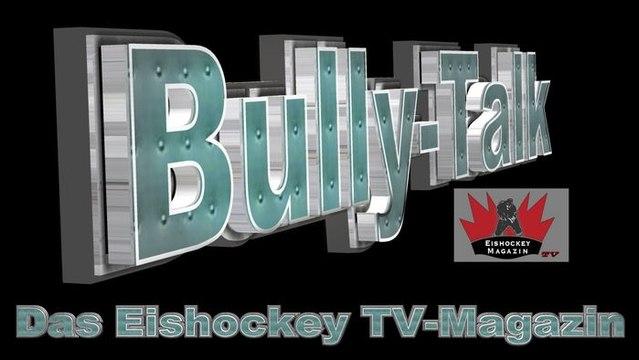 Bully-Talk, das neue Eishockey TV-Magazin #2! Unser Special rund um den Deutschland Cup 2017 in Augsburg