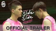 Official Trailer 'Project S The Series | Side by Side พี่น้องลูกขนไก่'