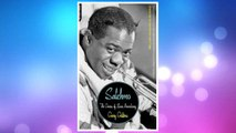 GET PDF Satchmo: The Genius of Louis Armstrong FREE