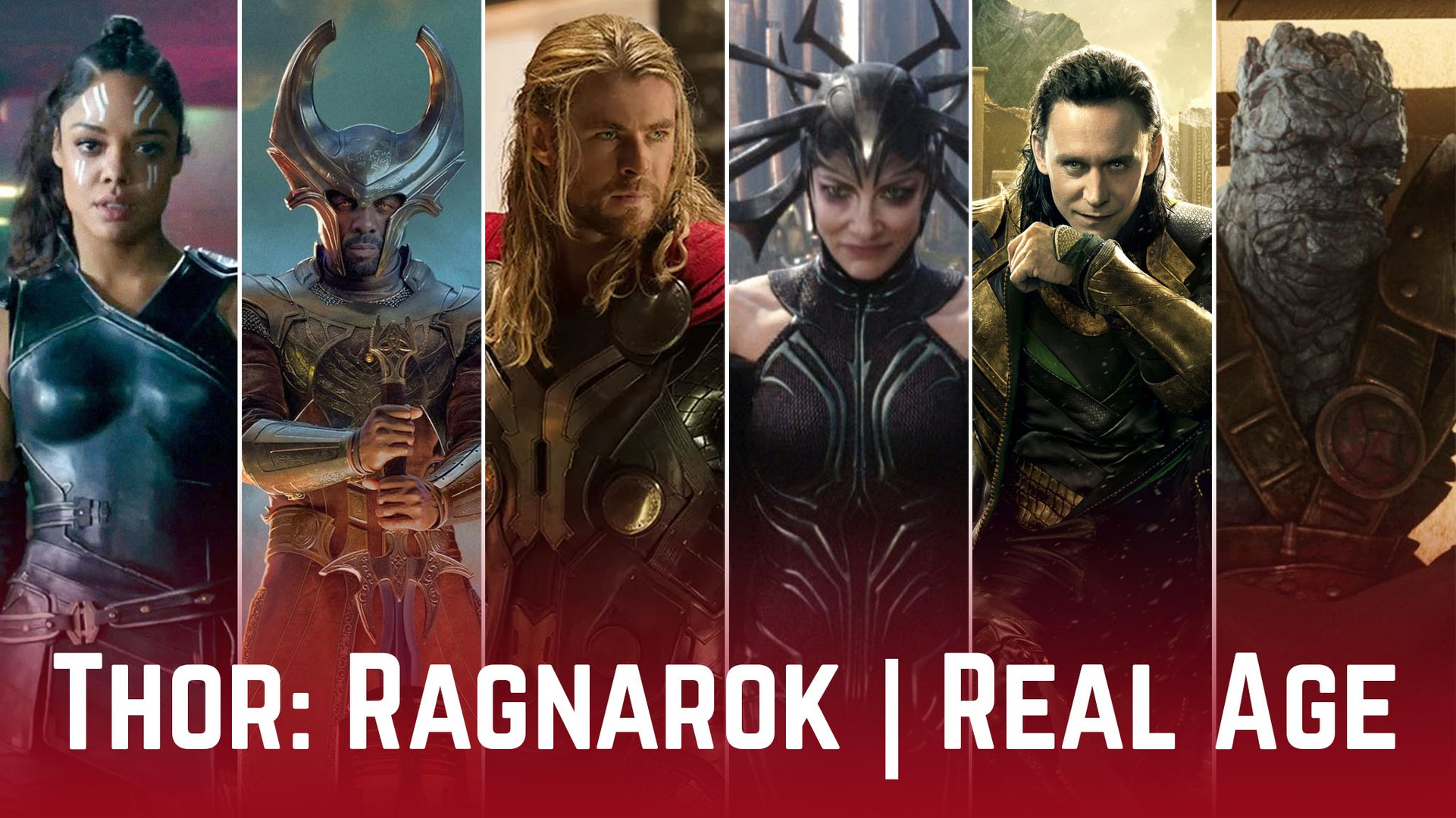 Real Age ★ Thor: Ragnarok (2017) ★ Cast ★ Thor: Ragnarok Movie