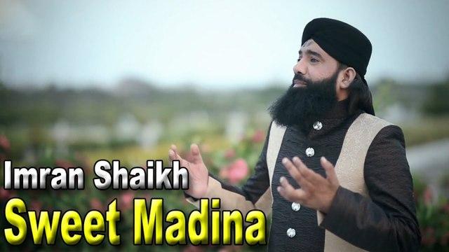 Imran Shaikh - Sweet Madina