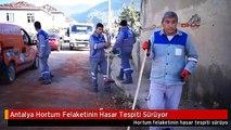 Antalya Hortum Felaketinin Hasar Tespiti Sürüyor