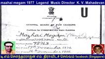 mazhai megam 1977  Legend  Music Director  K. V. Mahadevan