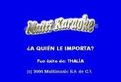 Thalia - A quien le importa (Karaoke)