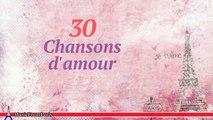 Les Chansonniers - Top 30 Chansons d'amour
