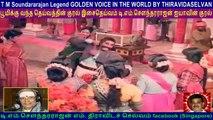 T M Soundararajan Legend GOLDEN VOICE IN THE WORLD BY THIRAVIDASELVAN  VOL  115