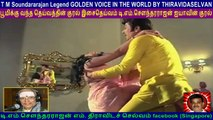 T M Soundararajan Legend GOLDEN VOICE IN THE WORLD BY THIRAVIDASELVAN  VOL  116