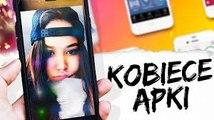 Najlepsze aplikacje DLA KOBIET [feat. LEJDIS]