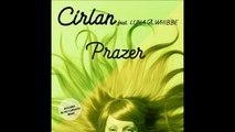 Cirlan Ft  Luna A  Whibbe - Prazer - Silvio Carrano Remix