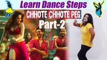 Dance Steps on Chhote Chhote Peg(Part-2),Yo Yo Honey Singh song   boldsky