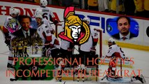 The Ottawa Senators: Professional Hockey's Incompetent Bureaucrat