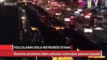 Yolcuların dolu metrobüs isyanı