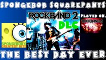 SpongeBob SquarePants - The Best Day Ever - Rock Band 2 DLC Expert Full Band (March 31st, 2009)