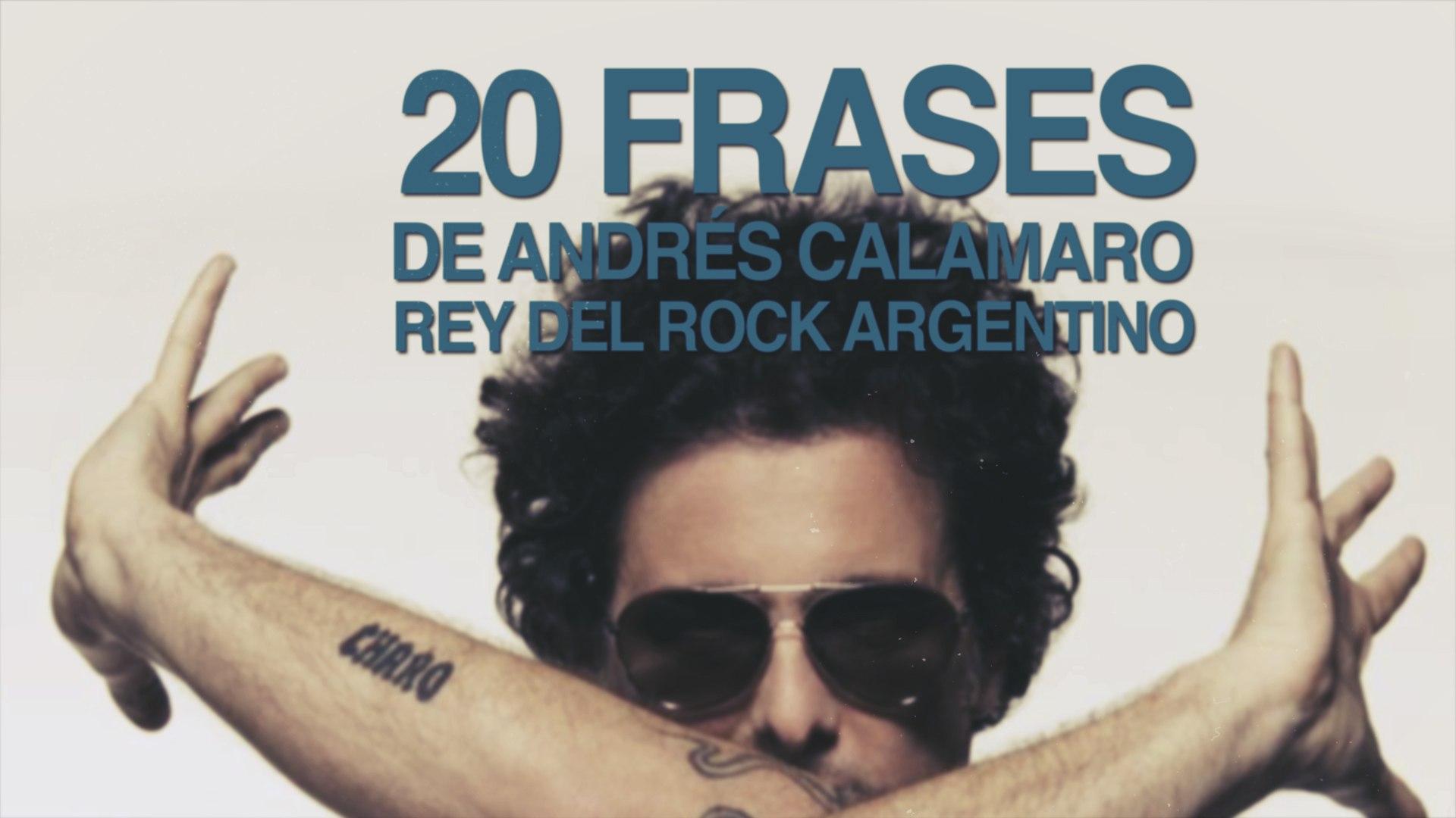 20 Frases De Andrés Calamaro El Rey Del Rock Argentino