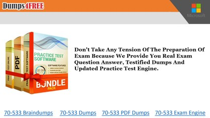 70-533 Practice Test With Real Exam Question Answers - Dumps4free