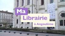 Ma Librairie à Angoulême, capitale de la Bande Dessinée ! - lecteurs.com