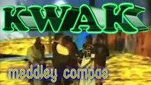 """✰ KWAK: (Martinique) """"Meddley Compas"""" [ DR ] (le CLIP)♫"""