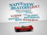 "NAIVE NEW BEATERS ""LIVE GOOD EP"" RELEASE PARTY"