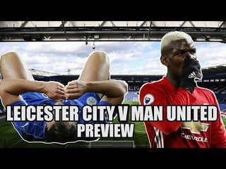 The Underachievers? Leicester vs Manchester United Preview