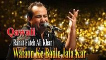 Rahat Fateh Ali Khan - Wafaon Ke Badle Jafa Kar