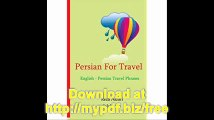 Persian for Travel English - Persian Travel Phrases Start Speaking Persian Today!