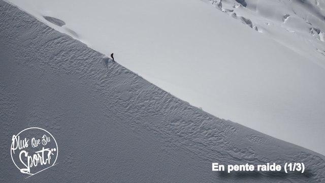En Pente Raide (1/3) - Plus Que Du Sport