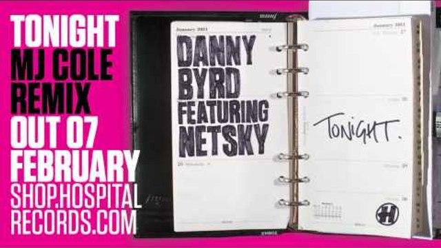 Danny Byrd - Tonight (MJ Cole RMX)
