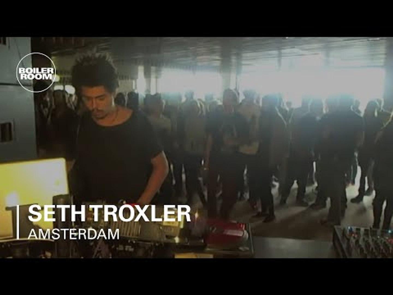 Seth Troxler Boiler Room Amsterdam DJ set