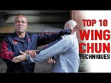 Top 10 Wing Chun Techniques  - You must know