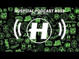 Hospital Records Podcast #338 with Chris Goss