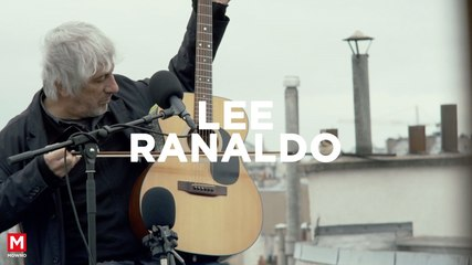 LEE RANALDO - Up On The Roof #1 - Live session