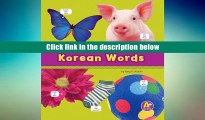 Read My First Book of Korean Words (Bilingual Picture Dictionaries) (Multilingual Edition)