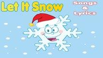 Chr - LET IT SNOW, LET IT SNOW, LET IT SNOW - Christmas Song with lyrics