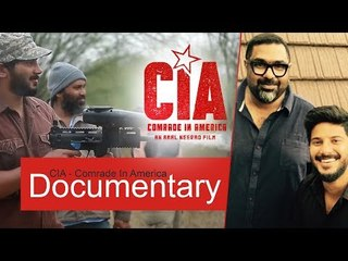 Comrade In America (CIA ) Documentary | Dulquer Salmaan | Amal Neerad