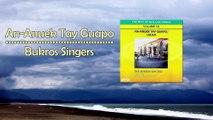Bukros Singers - An-Anuek Tay Guapo (Lyrics Video)