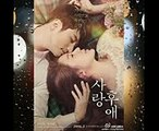 New Korean Drama ❤ Romantic Moments Yoon Eun-hye and Park Si-hoo In After Love