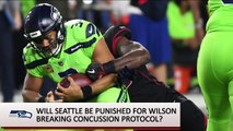 Should Seahawks Be Punished For Wilson Breaking Concussion Protocal _ SI NOW _ Sports Illustrated-EqNU7gwsdhc
