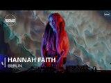Hannah Faith Bread & Butter x Boiler Room Berlin DJ Set