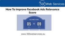 Get To Know Improve Your Facebook Ads Relevance Score!