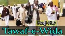 Traditional - Tawaf e Wida - Hajj