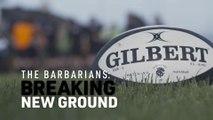 Barbarians women | Breaking new ground