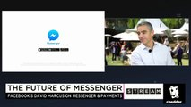 Facebook's David Marcus Knows Why People Prefer the Messenger App