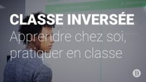 Classe inversée: Apprendre chez soi, pratique en classe