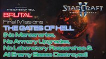 Starcraft II: Wings of Liberty - Vanilla Run - Brutal - Mission 24: The Gates of Hell