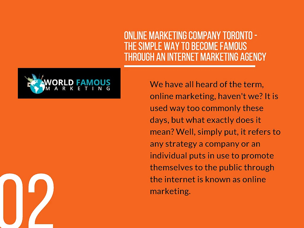 Online Marketing Company Toronto – World Famous Marketing