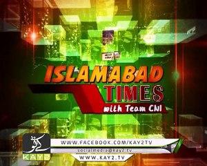   Islamabad Times   News   News Bulletin   Kay2 TV    17-11-17  