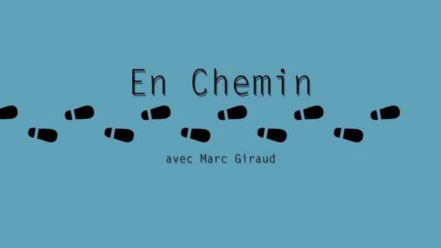 En Chemin avec Marc Giraud - l'épeire