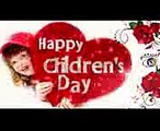 Happy Children's Day 2017 Songs, wishes,3D Animation Greetings, Quotes, Whatsapp status Video