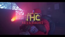 (THC) Rats & Roaches/Trap House - (THC) The Hustle Crew